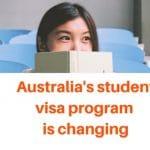 Australia's student visa program is changing.